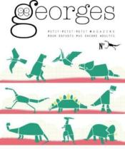 Vente livre :  Magazine Georges ; Dino  - Collectif - Magazine Georges