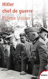 Hitler ; chef de guerre - Couverture - Format classique