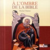 Vente  À l'ombre de la bible  - Michel Theron