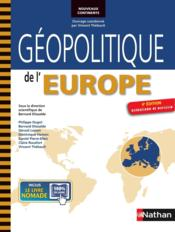 Géopolitique de l'Europe (4e édition)  - Collectif