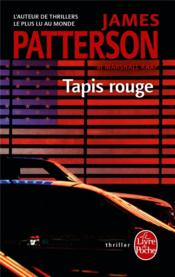 Vente  Tapis rouge  - James Patterson - Marshall Karp