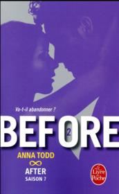 Vente livre :  After T.7 ; before t.2 ; va-t-il abandonner ?  - Todd-A - Anna Todd