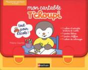 Vente livre :  Mon cartable T'choupi ; moyenne section ; 4/5 ans  - Collectif - Thierry Courtin