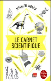 Vente livre :  Le carnet scientifique  - Mathieu Vidard