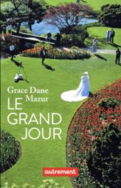 Vente  Le grand jour  - Grace Dane Mazur