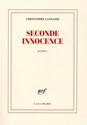 Vente  Seconde innocence  - Christophe Langlois