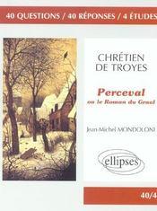 Chretien De Troyes Perceval Ou Le Roman Du Graal - Intérieur - Format classique