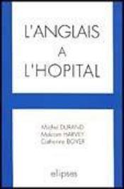 L'Anglais A L'Hopital - Intérieur - Format classique