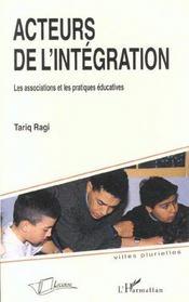 Acteurs De L'Integration: Les Associations Et Les Pratiques Educatives - Intérieur - Format classique