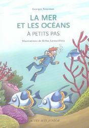 A Petits Pas ; La Mer Et Les Océans - Intérieur - Format classique