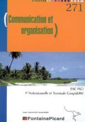 Communication Et Organisation 1ere Et 2e Annees Bac Pro Comptabilite - Couverture - Format classique