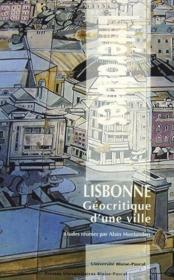 Lisbonne, géocritique d'une ville - Couverture - Format classique