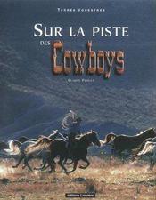 Sur La Piste Des Cowboys - Intérieur - Format classique