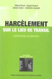 Harcelement Sur Le Lieu De Travail. L'Entreprise En Question. - Intérieur - Format classique