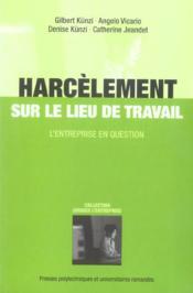 Harcelement Sur Le Lieu De Travail. L'Entreprise En Question. - Couverture - Format classique