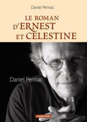 Le roman d'Ernest et Célestine - Couverture - Format classique