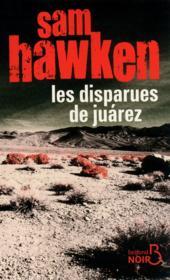 Les disparues de Juarez - Couverture - Format classique