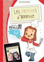 Les recettes d'Annette ; desserts de Bretagne - Couverture - Format classique