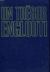 Un Tresor Englouti. - Couverture - Format classique