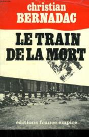 Le Train De La Mort. - Couverture - Format classique