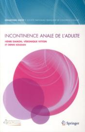 Vente  Incontinence anale de l'adulte  - Henri Damon - Veronique Vitton - Denis Soudan