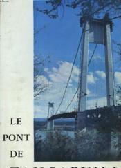 Le Pont De Tancarville. Genese Et Realisation. - Couverture - Format classique