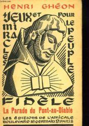 LA PARADE DU PONT-AU-DIABLE. D'Après la Légende de Saint- Kado Du Repertoire Des Compagnons de Notre Dame. - Couverture - Format classique