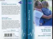 Les Deux Reves Du Dr Riordan Suivi De Une Tendre Victoire (Rescued By Marriage - Bride At Bay Hospital) - Couverture - Format classique