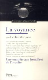 La voyance  - Jocelin Morisson - Stephane Allix