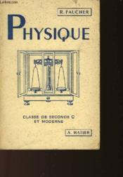 Physique - Classe De Seconde C Et Moderne - Couverture - Format classique