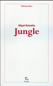 Vente livre :  Jungle  - Miguel Bonnefoy