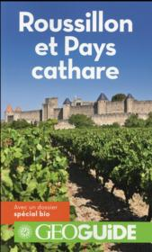 Vente livre :  Geoguide ; Roussillon Et Pays Cathare  - Collectif Gallimard