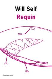 Vente  Requin  - Will Self