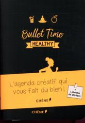 Vente livre :  Bullet time healthy  - Collectif