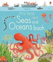 Vente livre :  My first seas and oceans book  - Jane Newland - Mathew Oldham