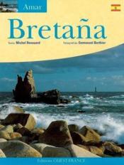 Aimer la bretagne (édition en espagnol) - Couverture - Format classique