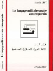 Langage militaire arabe contemporain - Couverture - Format classique