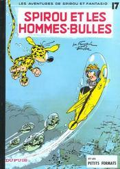 Spirou et Fantasio t.17 ; Spirou et les hommes-bulles - Intérieur - Format classique