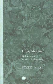 L'eloge du prince. de l'antiquite au temps des lumieres - Intérieur - Format classique
