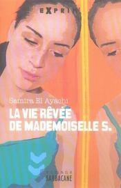 La vie rêvée de mademoiselle S. - Intérieur - Format classique