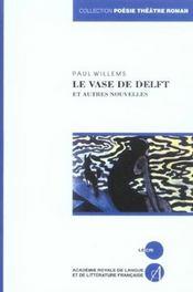 Le vase de delft et autres nouvelles - Intérieur - Format classique