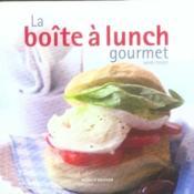 La boîte à lunch gourmet - Couverture - Format classique