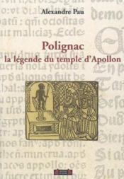 Polignac, la legende du temple d'apollon - Couverture - Format classique
