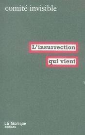 L'insurrection qui vient - Intérieur - Format classique
