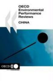 OECD environmental performance reviews ; China - Couverture - Format classique