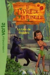 Le livre de la jungle t.4 ; la ruse de Baguera - Couverture - Format classique