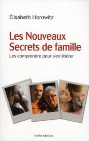 Les nouveaux secrets de famille - Couverture - Format classique