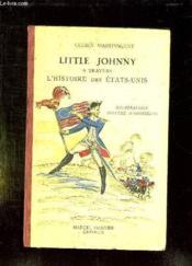 Little Johnny. A Travers L Histoire Des Etats Unis. Grand Film Historique. - Couverture - Format classique