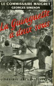 La Guinguette A Deux Sous. - Couverture - Format classique