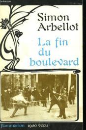 La Fin Du Boulevard. - Couverture - Format classique